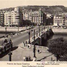 Postales: SAN SEBASTIÁN PUENTE DE SANTA CATALINA TRANVÍA MANIPEL SIN CIRCULAR POSTAL FOTOGRÁFICA . Lote 30659462