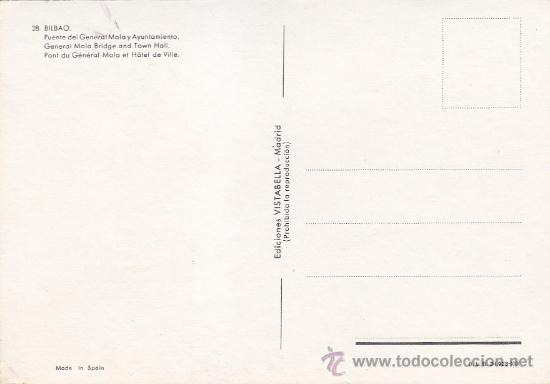 Postales: BILBAO: PUENTE DEL GENERAL MOLA Y AYUNTAMIENTO: BONITA POSTAL, SIN USAR, DE EDICIONES VISTABELLA. - Foto 2 - 31657188
