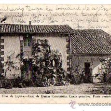 Cartes Postales: OLAZ DE LOYALA. CASA DE DAMAS CATEQUISTA. CASITA PRIMITIVA. PARTE POSTERIOR. . Lote 32145630