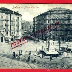 Postales: POSTAL BILBAO, PLAZA CIRCULAR, P73239. Lote 34325058