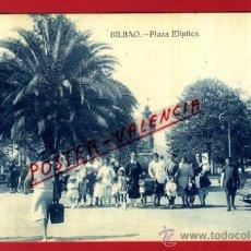 Postales: POSTAL BILBAO, PLAZA ELIPTICA, P73258. Lote 34325338
