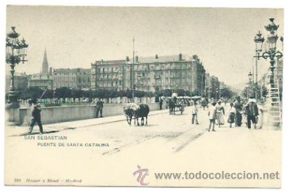 SAN SEBASTIAN. PUENTE DE SANTA CATALINA. (Postales - España - Pais Vasco Antigua (hasta 1939))