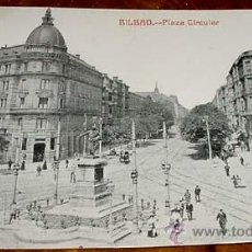 Postales: ANTIGUA FOTO POSTAL DE BILBAO - PLAZA CIRCULAR - CIRCULADA - 1910 ? - LIBRERIA ELCANO. Lote 39519600