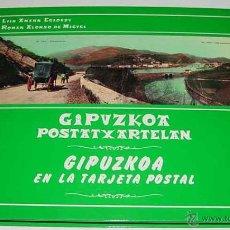 Postales: GIPUZKOA EN LA TARJETA POSTAL - LUIS AMANN EGIDAZU Y ROMAN ALONSO DE MIGUEL - EDITORIAL SANTURTZI . . Lote 39546696