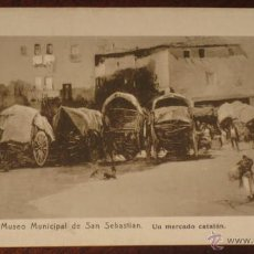 Postales: ANTIGUA POSTAL DE MUSEO MUNICIPAL DE SAN SEBASTIAN - UN MERCADO CATALAN - FOTO RESINES - NO CIRCULAD. Lote 39589211