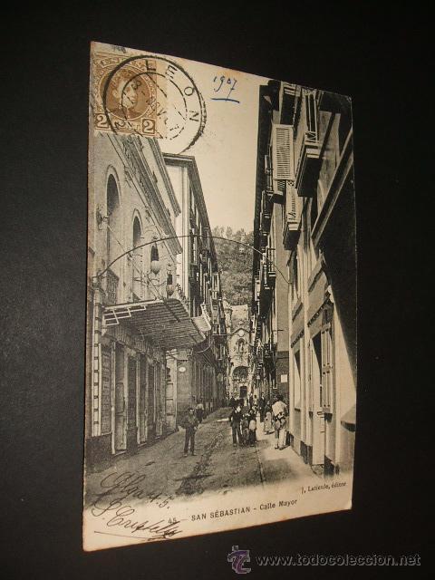 SAN SEBASTIAN GUIPUZCOA CALLE MAYOR J. LATIEULE EDITOR (Postales - España - Pais Vasco Antigua (hasta 1939))