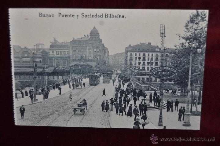 ANTIGUA POSTAL DE BILBAO. PUENTE Y SOCIEDAD BILBAINA. SIN CIRCULAR (Postales - España - Pais Vasco Antigua (hasta 1939))