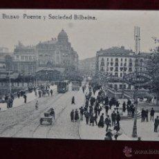 Postales: ANTIGUA POSTAL DE BILBAO. PUENTE Y SOCIEDAD BILBAINA. SIN CIRCULAR. Lote 43005745