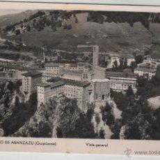 Postales: POSTALES- VISTA GENERAL DEL SANTUARIO DE ARANTZAZU. Lote 43186068