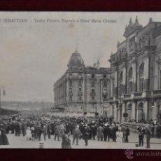 Postales: ANTIGUA POSTAL DE SAN SEBASTIAN. TEATRO VICTORIA EUGENIA Y HOTEL MARIA CRISTINA. SIN CIRCULAR. Lote 43235209