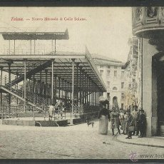 Postales: TOLOSA - NUEVO MERCADO Y CALLE SOLANA - J.S HENDAYE - REVERSO SIN DIVIDIR - (23119). Lote 43633827