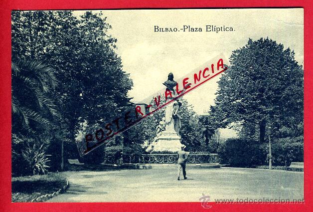 POSTAL BILBAO, VIZCAYA, PLAZA ELIPTICA, P95858 (Postales - España - Pais Vasco Antigua (hasta 1939))