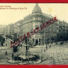Postales: POSTAL BILBAO, VIZCAYA, PLAZA CIRCULAR, CALLE HURTADO DE AMEZAGA Y GRAN VIA, P95872. Lote 45402071