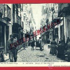 Postales: POSTAL AZPEITIA , GUIPUZCOA , CALLE DE SAN IGNACIO , ORIGINAL , P97051. Lote 46387522