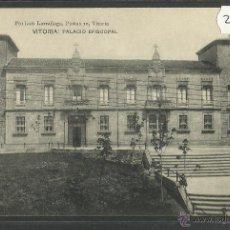 Postales: VITORIA - PALACIO EPISCOPAL - PIO LUIS LARRAÑAGA (27782). Lote 46789520