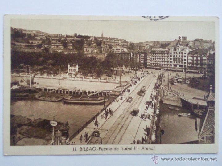 POSTAL BILBAO - PUENTE DE ISABEL II - ARENAL, AÑO 1942 (Postales - España - País Vasco Moderna (desde 1940))