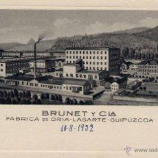 Postkarten - FÁBRICA DE ORIA-LASARTE (GUIPUZCOA).- BRUNET Y CIA - 69324911
