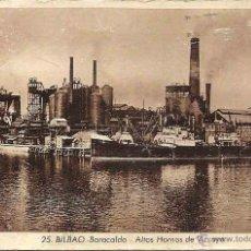 Postales: BILBAO . BARACALDO . ALTOS HORNOS DE VIZCAYA. Nº 25. CIRCULADA. AGOSTO 1955.. Lote 48648123