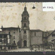 Postales: VERGARA - BERGARA - SAN PEDRO - CIRCULADA - (ZB-2343). Lote 49450911