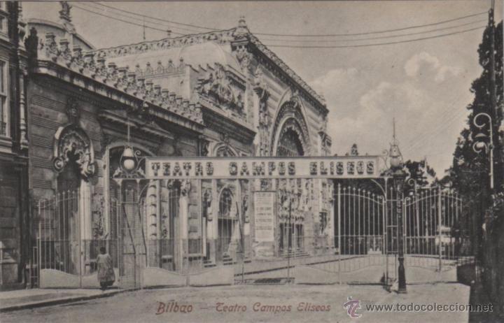 Postal bilbao teatro campos eliseos con verja e comprar postales antiguas del pa s vasco en - Teatro campos elisios ...