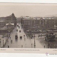 Postales: BILBAO.- PUENTE ISABEL II DESPUÉS DE UNA NEVADA. L. ROISIN - FOT.. Lote 51121631
