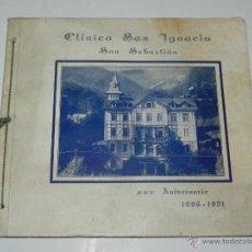 Postales: CATALOGO DE LA CLINICA SAN IGNACIO, SAN SEBASTIAN, GUIPUZCOA, XXV ANIVERSARIO 1906 - 1931, TIENE 45 . Lote 51351225