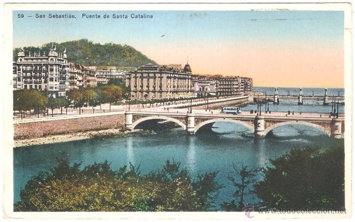 SAN SEBASTIAN PUENTE DE SANTA CATALINA (Postales - España - Pais Vasco Antigua (hasta 1939))