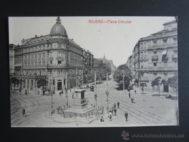 POSTAL VIZCAYA. BILBAO. PLAZA CIRCULAR. (Postales - España - Pais Vasco Antigua (hasta 1939))