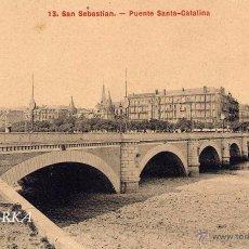 Postales: SAN SEBASTIÁN.- PUENTE SANTA CATALINA. Lote 52131060