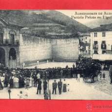 Postales: ELGOIBAR. PARTIDO DE PELOTA. ALBIZKUA. Lote 53026256