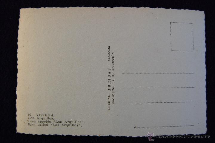 Postales: POSTAL DE VITORIA (ALAVA). Nº91 LOS ARQUILLOS. ED.ARRIBAS. AÑOS 50. - Foto 2 - 53048027