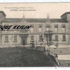 Postales: VITORIA .- PALACIO EPISCOPAL .- EDICION PIO LUIS LARRAÑAGA. Lote 54007319