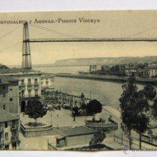 Postales: POSTAL DE VIZCAYA, PORTUGALETE Y ARENAS, PUENTE VIZCAYA, EDIC L.G.BILBAO NUEVA. Lote 54069105