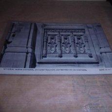 Postales: VITORIA - NUEVA CATEDRAL EN CONSTRUCCION . ENTREPAÑO EN UN VENTANAL SERIE 14 Nº 3 . Lote 54541215