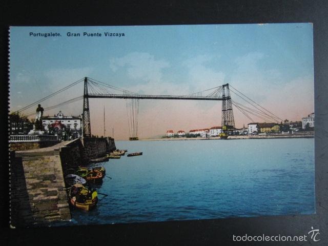 POSTAL BILBAO. PORTUGALETE. GRAN PUENTE VIZCAYA. (Postales - España - Pais Vasco Antigua (hasta 1939))