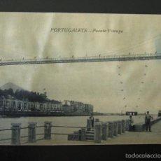 Postales: POSTAL VIZCAYA. PORTUGALETE. PUENTE VIZCAYA. . Lote 56851891