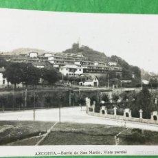 Postales: AZCOITIA (AZKOITIA) - GUIPÚZCOA - BARRIO DE SAN MARTÍN - POSTAL TIPO FOTOGRÁFICA - AÑOS 50/60. Lote 57332702