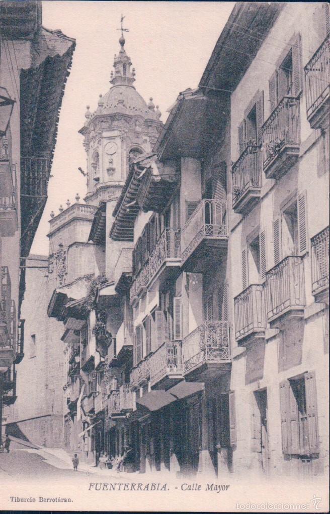POSTAL FUENTERRABIA .- CALLE MAYOR. TIBURCIO BERROTARAN (Postales - España - Pais Vasco Antigua (hasta 1939))