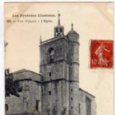 Postales: LES PYRÉNÉES. 265 IRUN. L´EGLISE. LA IGLESIA. REVERSO SIN DIVIDIR. CIRCULADA.. Lote 58185453