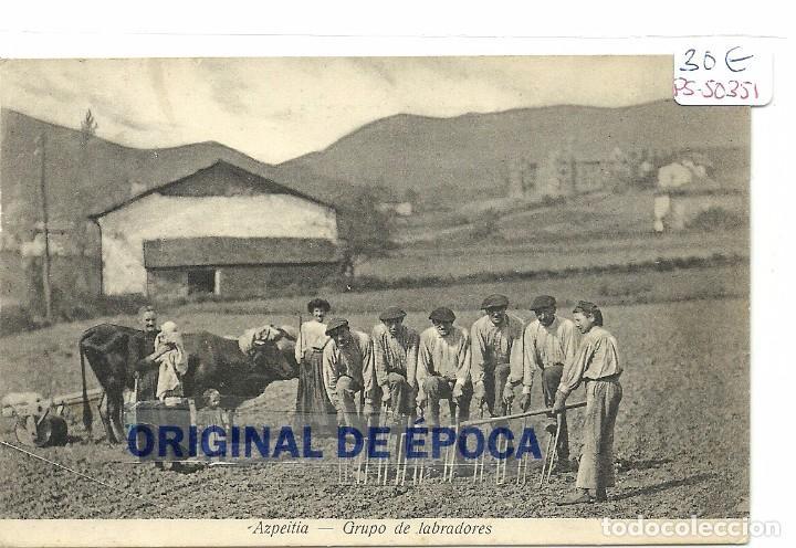 (PS-50351)POSTAL DE AZPEITIA-GRUPO DE LABRADORES (Postales - España - Pais Vasco Antigua (hasta 1939))
