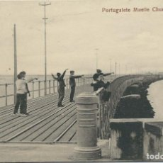 Postales: PORTUGALETE (VIZCAYA) - MUELLE CHURRUCA. Lote 69043297