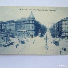 Postales: BILBAO LA GRAN VIA Y HURTADO AMEZAGA Nº 74. Lote 69562197