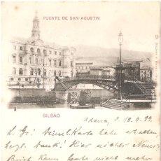 Postales: BILBAO PUENTE DE SAN AGUSTÍN POSTAL CIRCULADA EN 1899 SELLO PELÓN EN EL REVERSO. Lote 72281875
