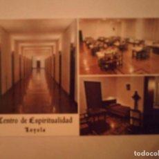 Postales: POSTAL LOYOLA-AZPEITIA (GUIPUZCOA). Lote 76046595