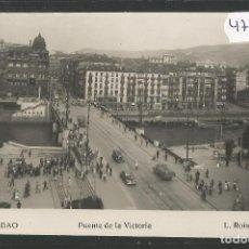 Postales: BILBAO - 221- PUENTE DE LA VICTORIA- FOTOGRAFICA ROISIN - (47.524). Lote 82887528