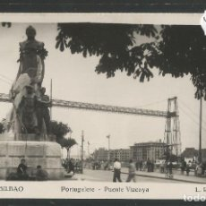 Postales: BILBAO -228- PORTUGALETE - PUENTE VIZCAYA - FOTOGRAFICA ROISIN - (47.531). Lote 82888388