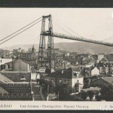 Postales: BILBAO -219- LAS ARENAS PORTUGALETE PUENTE VIZCAYA - FOTOGRAFICA ROISIN - (47.535). Lote 82888776