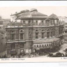 Cartoline: BILBAO - TEATRO ARRIAGA - Nº 217 L. ROISIN FOTO. Lote 83115456