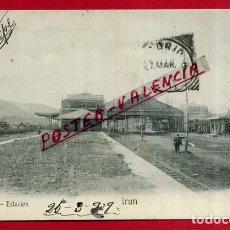 Postales: POSTAL IRUN , ESTACION DEL FERROCARRIL ,ORIGINAL ,P87271. Lote 87350940