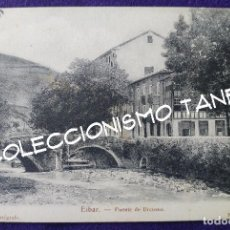Postales: POSTAL DE EIBAR (GUIPUZCOA). PUENTE DE URCUSUA. AÑO 1901-1905. Lote 96613659